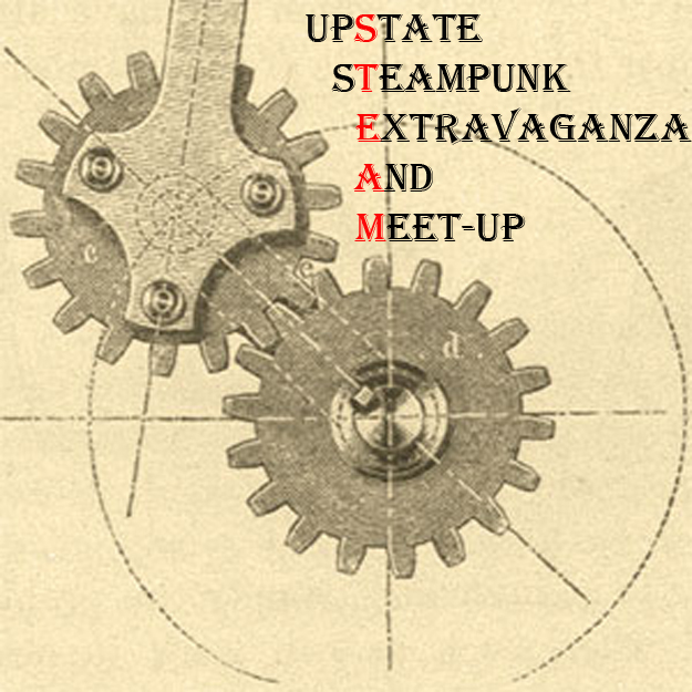 Upstate Steampunk Extravaganza and Meet-Up