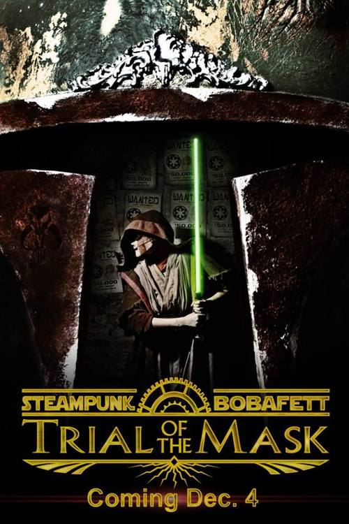 Steampunk Boba Fett Trial of the Mask poster