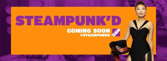 Steampunk'd is currently in production and will air in the US late summer